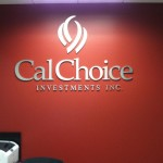 Cal Choice Investments INC sign by JD Sign Co