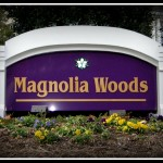 Magnolia Woods sign by JD Sign Co