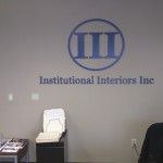 Institutional Interiors Inc dimensional letters lobby sign by JD Sign Company